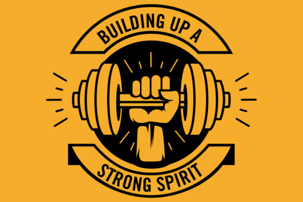 building up a strong spirit series