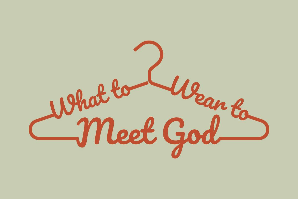 What to Wear to Meet God Sermon Series displayed in the shape of a hanger.