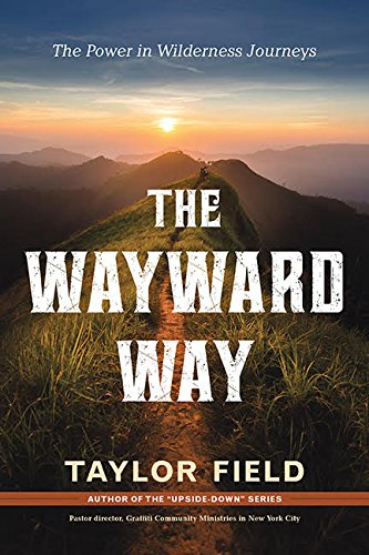 The Wayward Way Book By Taylor Field