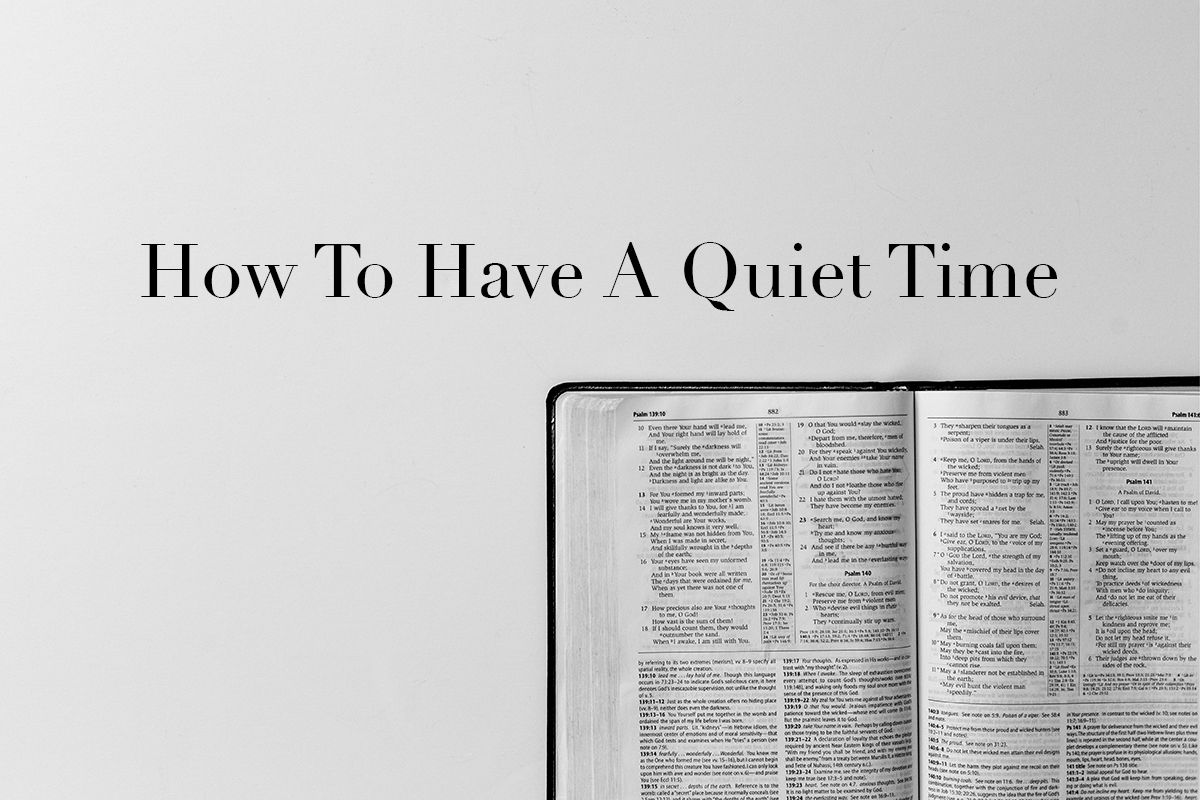 How To Have A Quiet Time Sermon Series